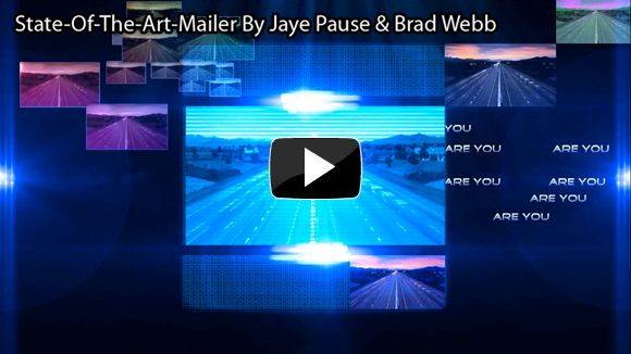 State-Of-The-Art-Mailer By Jaye Pause &amp; Brad Webb